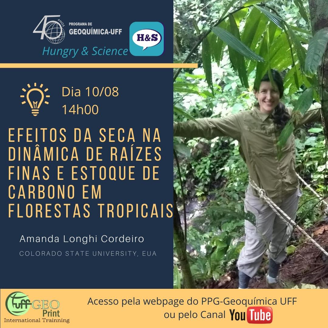 Hungry & Science: Efeitos da seca na dinâmica de raízes finas e estoque de carbono em florestas tropicais